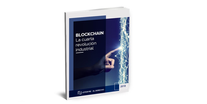 Lefebvre-El Derecho publica el primer ebook sobre blockchain