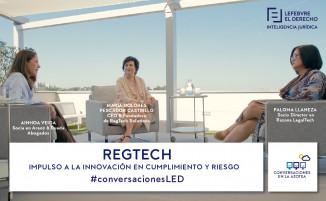 RegTech: Impulso a la innovación en cumplimiento legal y minimización del riesgo
