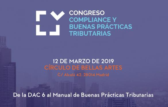 El Congreso Compliance y Buenas Prácticas Tributarias se confirma como la cita de referencia en materia fiscal y tributaria