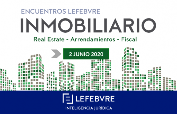 Organizamos el Encuentro Inmobiliario que analizará el impacto del Covid-19 sobre el sector inmobiliario