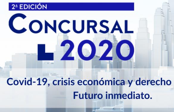 Segunda edición del Congreso de Derecho Concursal de Lefebvre: «Covid-19, crisis económica y derecho concursal. Futuro inmediato»