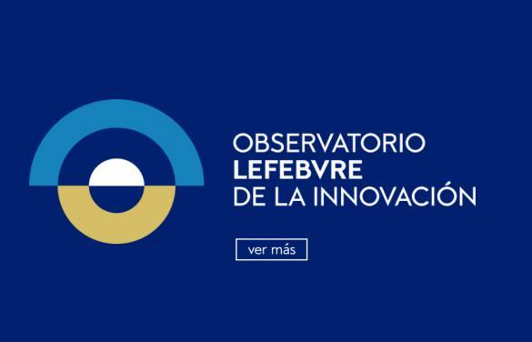 El Observatorio de la Innovación de Lefebvre constituye su Consejo Asesor